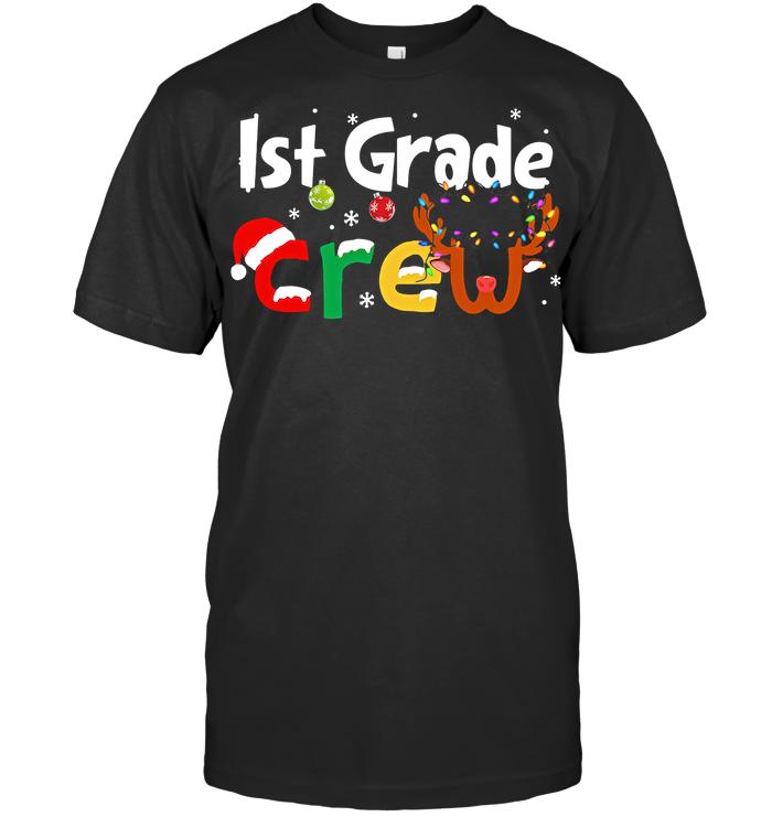 1St Grade Teacher Crew Christmas T Shirt From AllezyGo - from breakingshirts.com 1