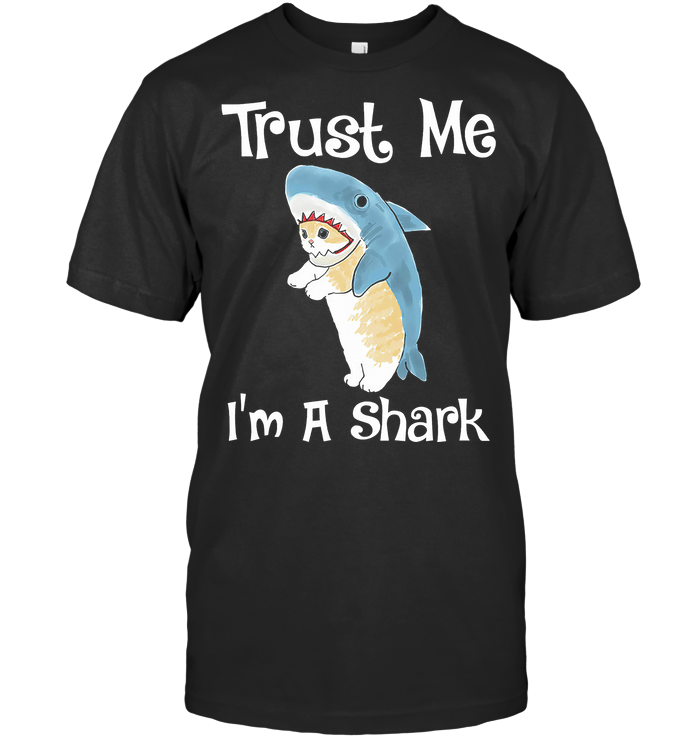 Trust Me I'm A Shark Cat T Shirt