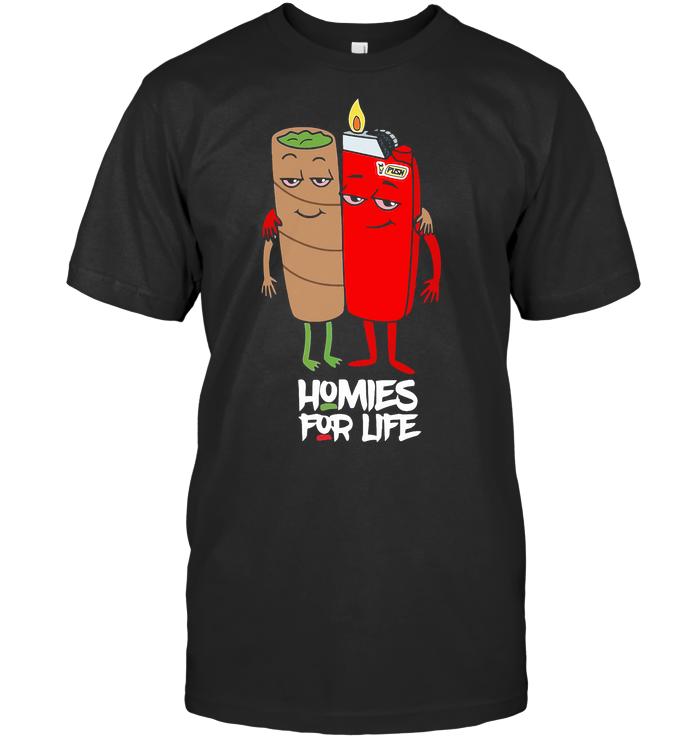 Homies For Life Marijuana Blunt T Shirt