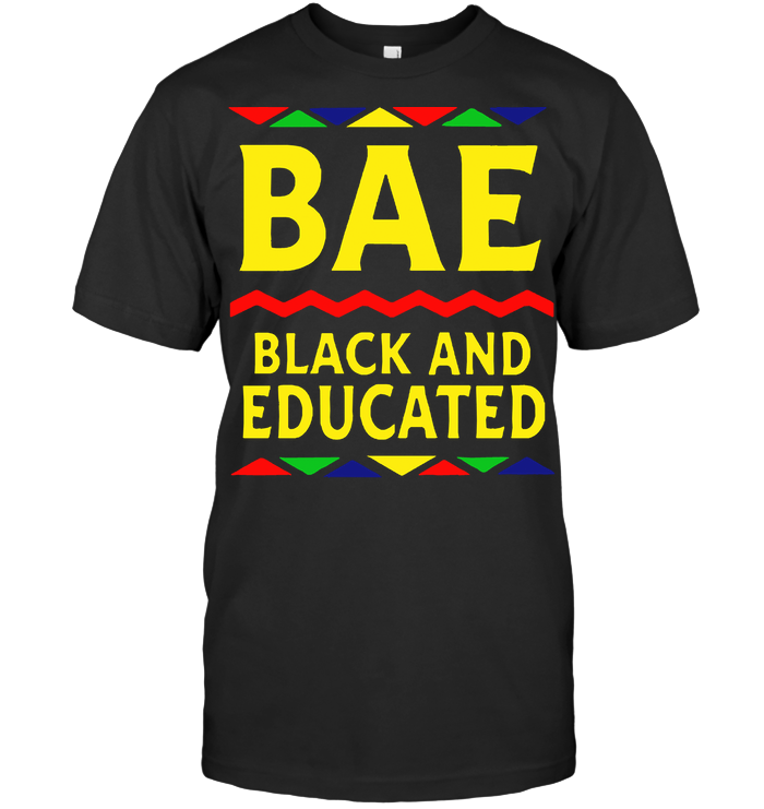 Black And Educated T Shirt - from wiki-store.info 1