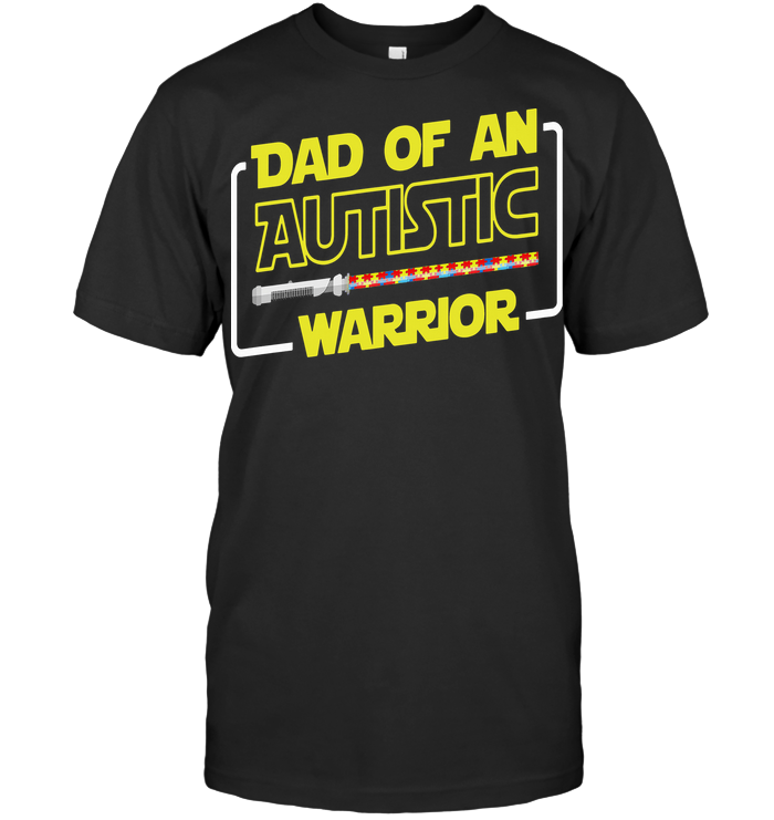 Dad Of An Autistic Warrior T Shirt