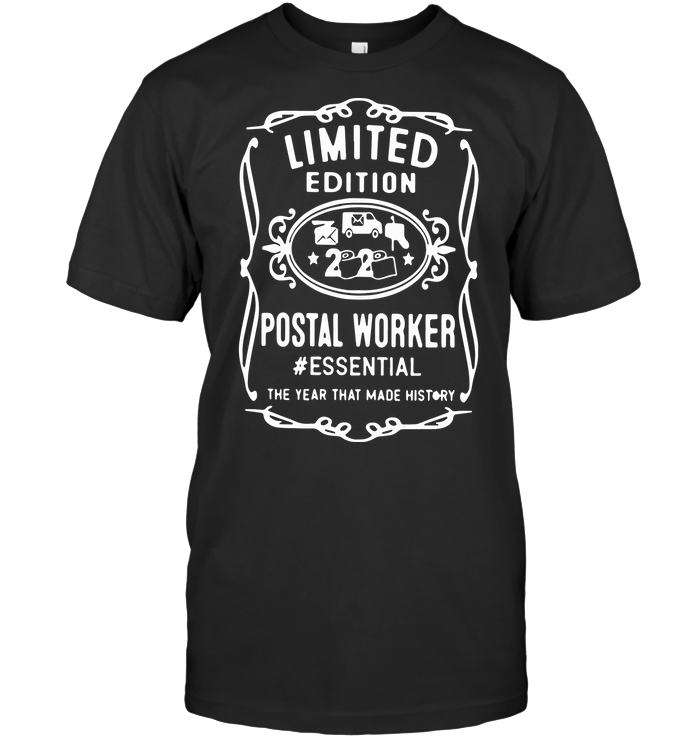 Limited Edition Postal Worker Essential The Year That Made History T Shirt Hoodie