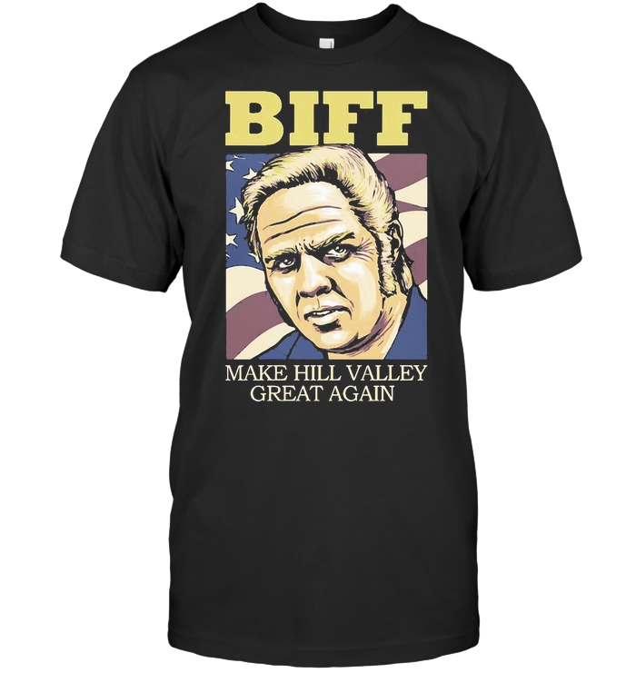 Biff Make Hill Valley Great Again American Flag T Shirt Classic Men's T-shirt