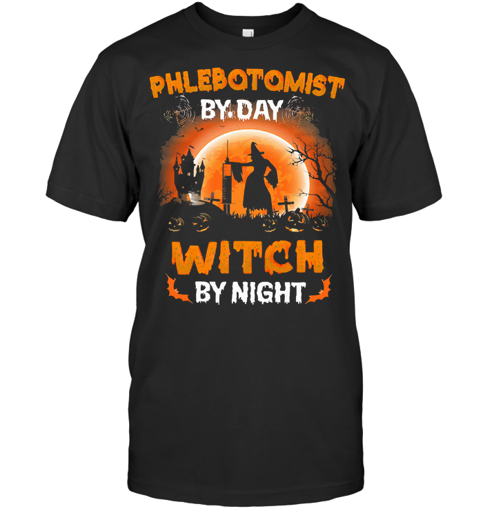 Phlebotomist By Day Witch By Night Halloween Blood Moon T Shirt