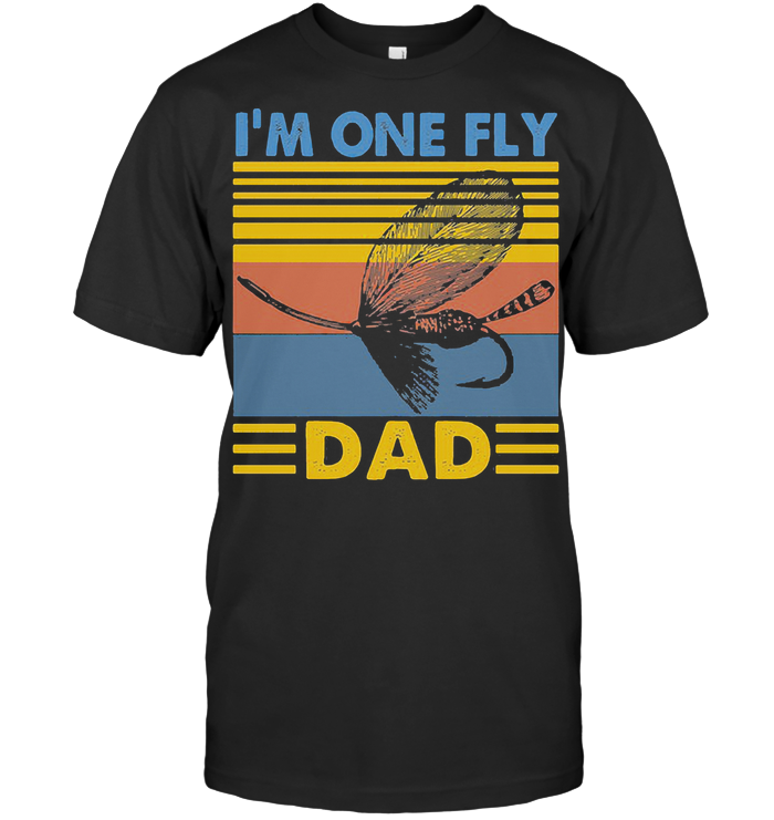 Fishing I'm One Fly Dad Vintage T Shirt