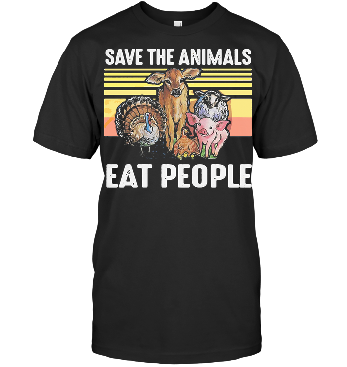 Save The Animals Eat People Vintage T Shirt