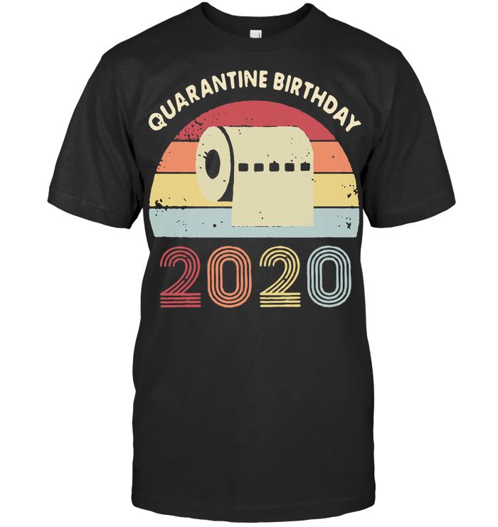 Quarantined Birthday Toilet Paper 2020 Vintage T Shirt