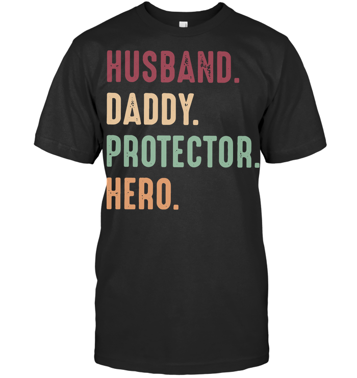 Father's Day Husband Daddy Protector Hero Vintage T Shirt
