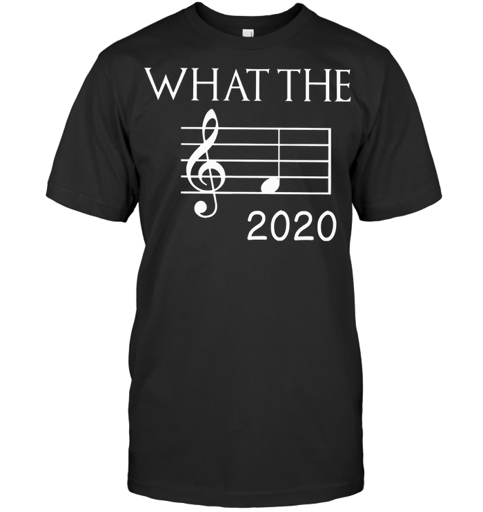Only For Musicians Lovers What The F 2020 Note T Shirt T Shirt
