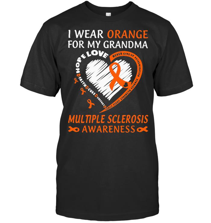 I Wear Orange For My Grandma Multiple Sclerosis Awareness T Shirt