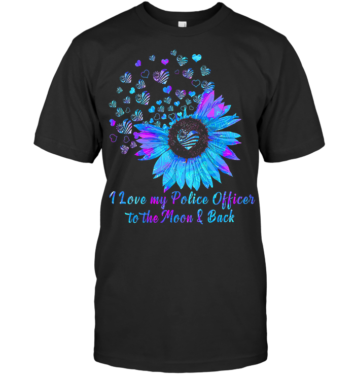 I Love My Police Officer To The Moon And Back Sunflower Colorful T Shirt Classic Men's T-shirt