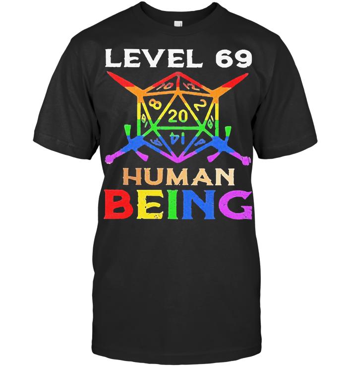 Lgbt Level 69 Human Being T Shirt