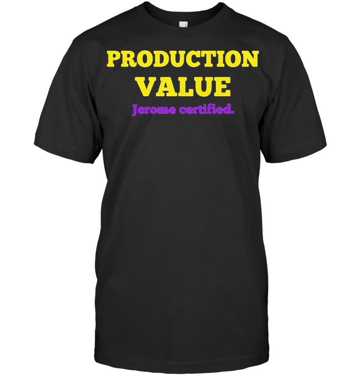 Production Value Jerome Certified T Shirt