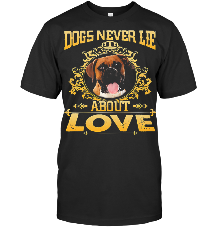 Boxer Lovers Never Lie About Love T Shirt - from teechip.info 1