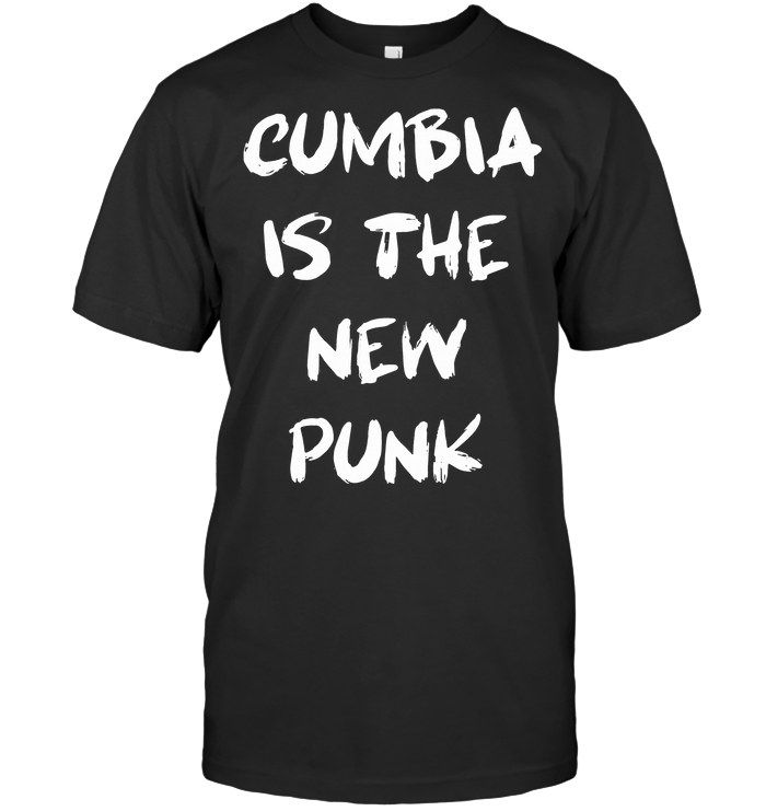 Cumbia Is The New Punk T Shirt Classic Women's T-shirt