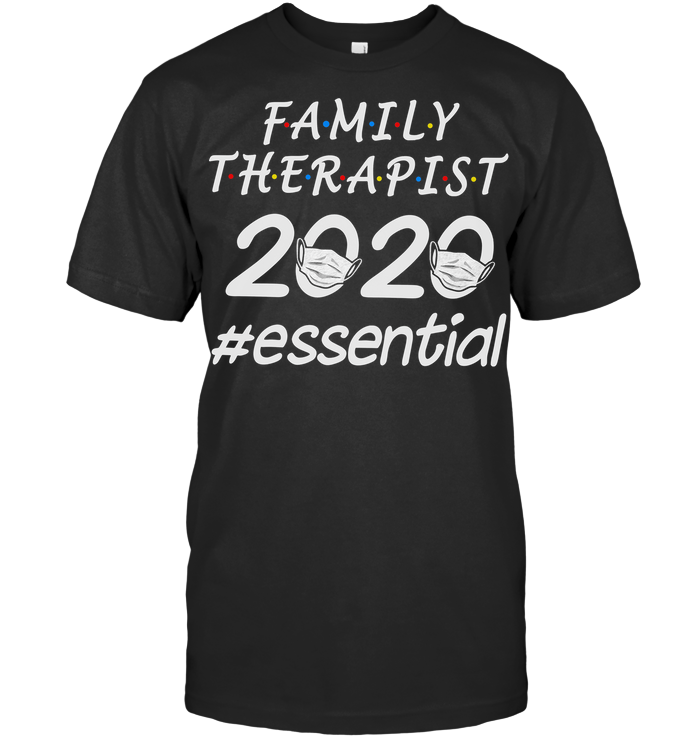 Family Therapist 2020 #essential T Shirt