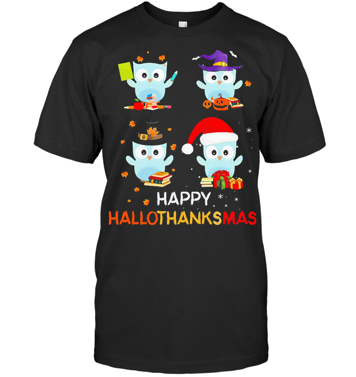 Teacher Owls Happy Hallothanksmas T Shirt Classic Men's T-shirt