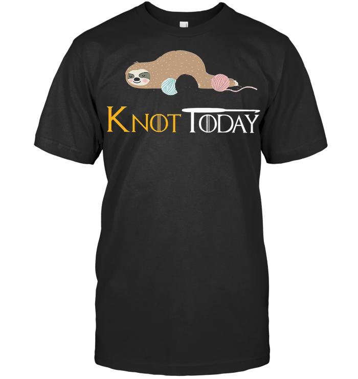 Sloth Knot Today Crochet T Shirt