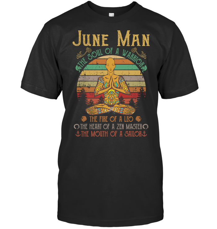 Yoga June Man The Soul Of A Warrior The Fire Of A Leo The Heart Of A Zen Master Vintage T Shirt Classic Men's T-shirt