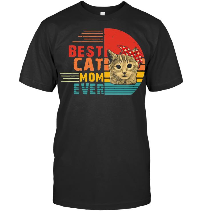 Vintage Best Cat Mom Ever Mother T Shirt