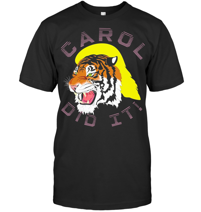 Carole Did It #caroledidits T Shirt