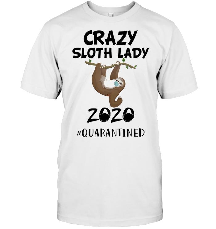 Crazy Sloth Lady Mask 2020 Quarantined T Shirt