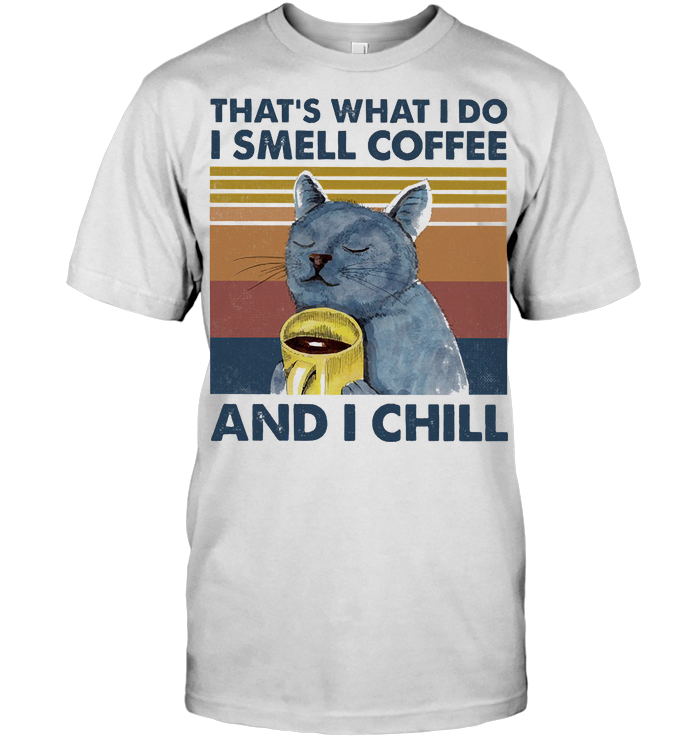 That's What I Do I Smell Coffee And I Chill Cat Vintage Retro T Shirt