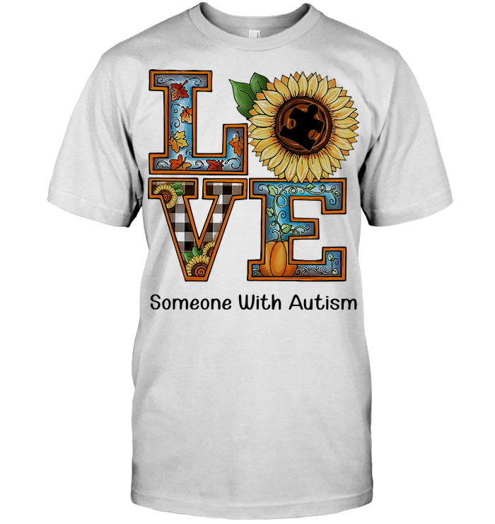 Love Someone With Autism Sunflower Pumpkin T Shirt