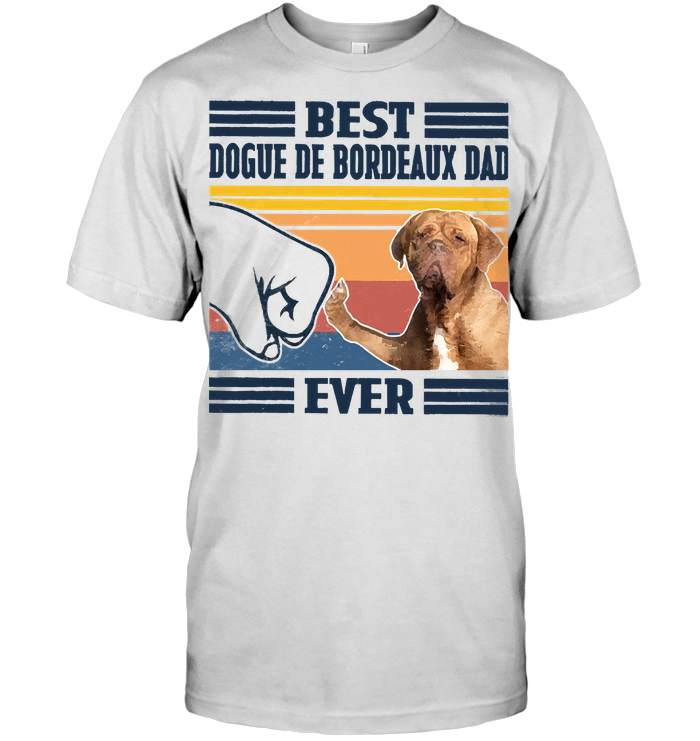 Father's Day Best Dogue De Bordeaux Dad Ever Fathers Day Gift T Shirt Classic Men's T-shirt