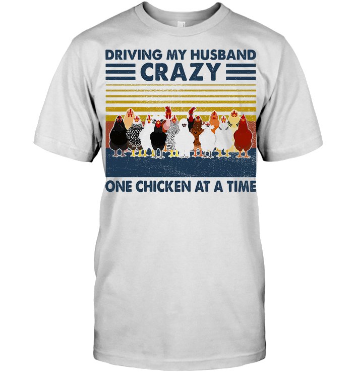 Driving My Husband Crazy One Chicken At A Time Vintage Retro T Shirt Classic Men's T-shirt