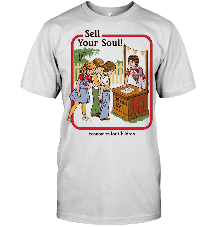Sell Your Soul Economics For Children