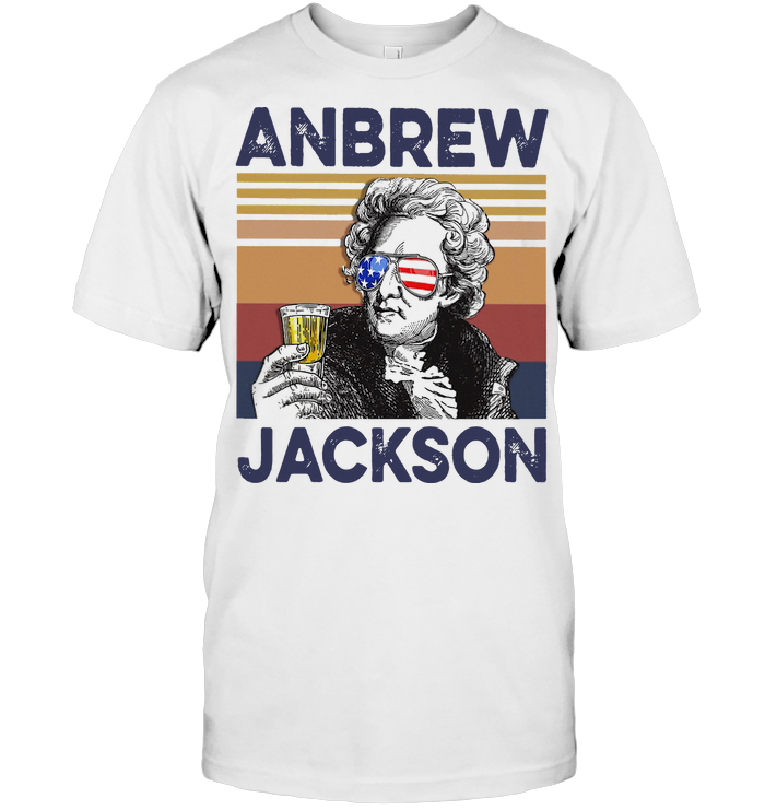 Anbrew Jackson Drink Beer Indepence Day 4th Of July Vintage T Shirt Classic Men's T-shirt