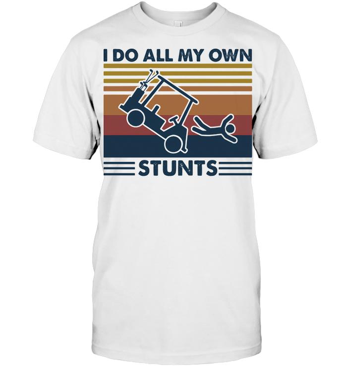 Gold Car I Do All My Own Stunts Vintage Retro T Shirt