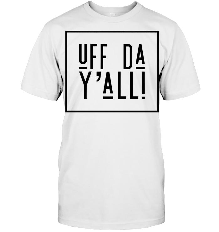 Norwegian Uff Da Yall T Shirt