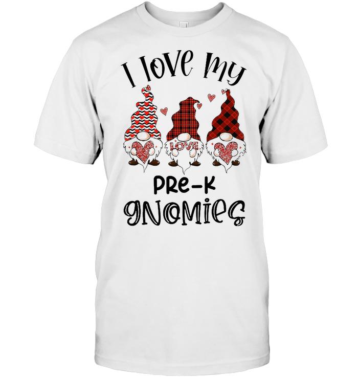 I Love My Pre K Gnomies T Shirt - from pumpitups.com 1