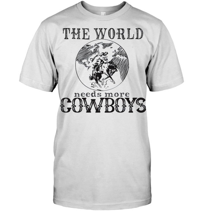 Equestrian The World Needs More Cowboys Horse T Shirt Classic Men's T-shirt