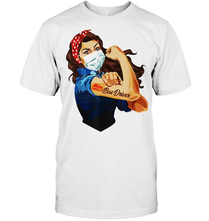 Strong Nurse Bus Driver Coronavirus T Shirt