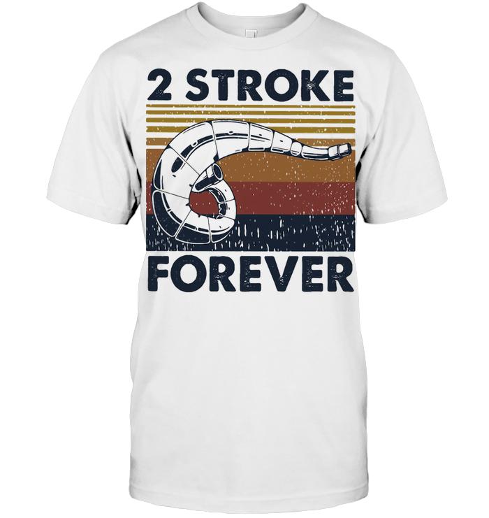 2 Stroke Forever Vintage T Shirt