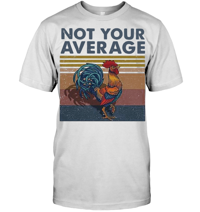 Not Your Average Cock Chicken Vintage T Shirt