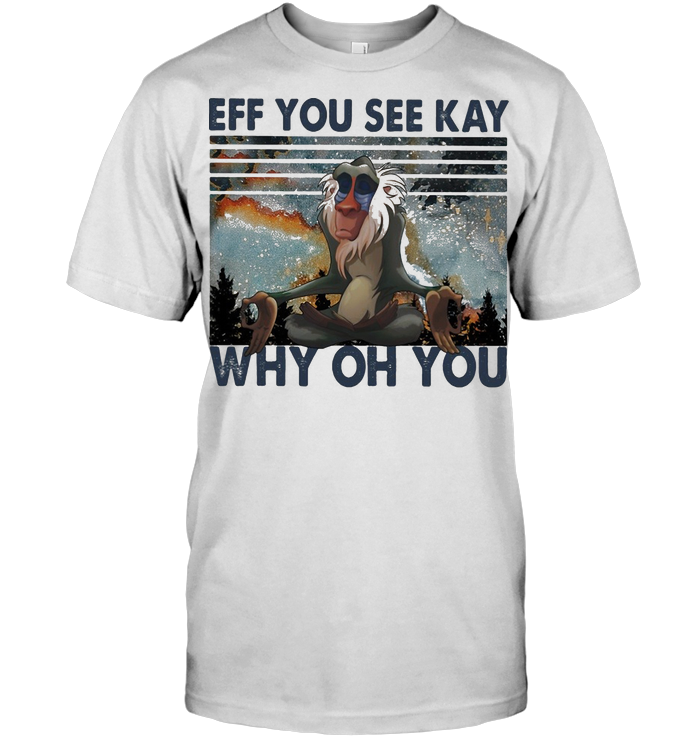 Yoga Monkey Eff You See Kay Why Oh You Vintage T Shirt