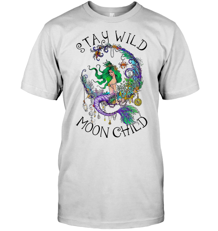 Mermaid Stay Wild Moon Child T Shirt