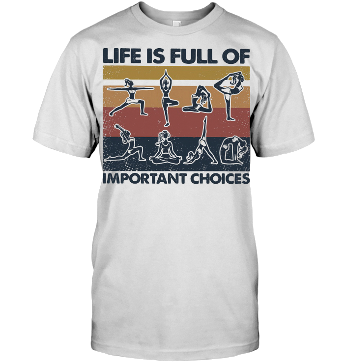 Yoga Life Is Full Of Important Choices Vintage Retro T Shirt Classic Men's T-shirt