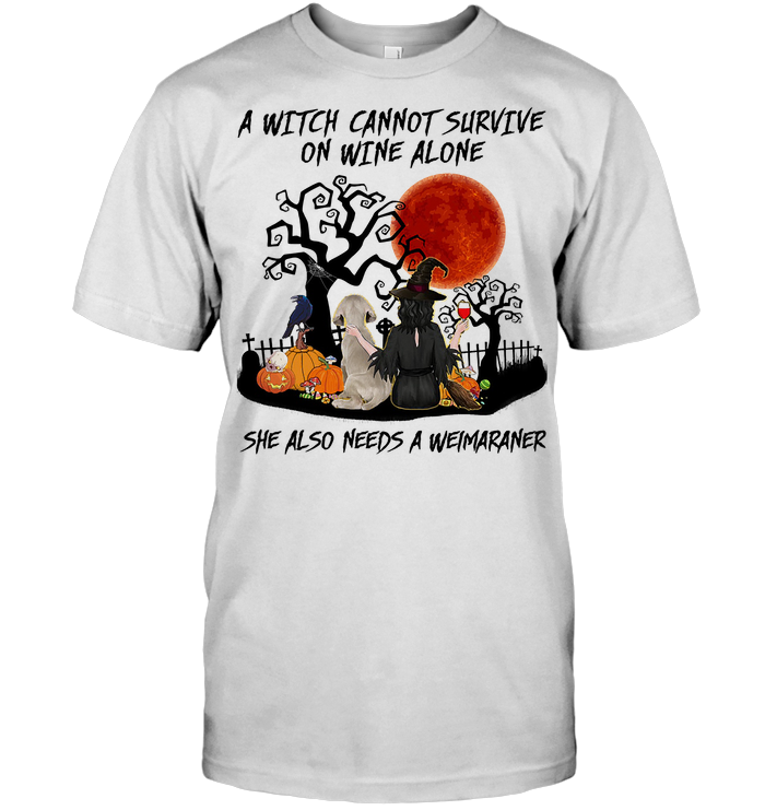 A Witch Cannot Survive On Wine Alone She Also Needs A Weimaraner Blood Moon T Shirt Classic Men's T-shirt