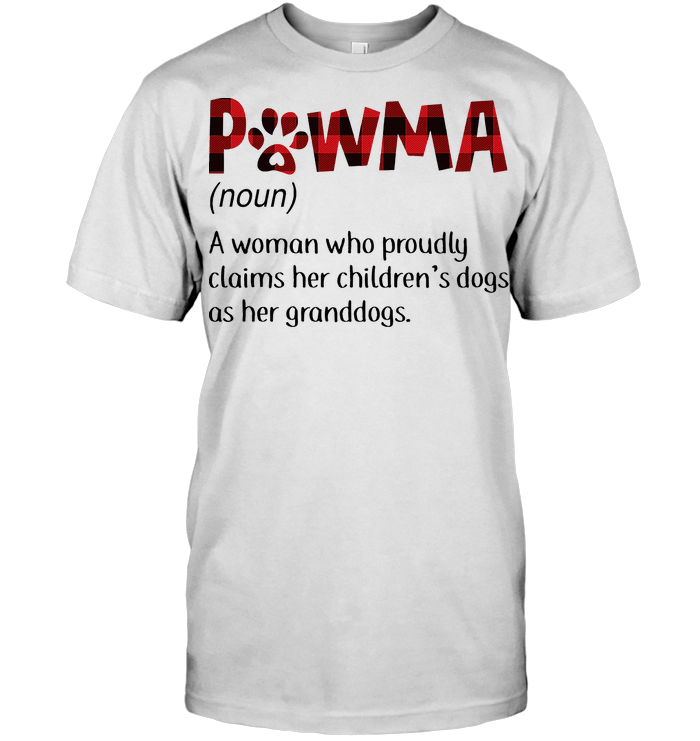 Pawma Definition A Woman Who Proudly Claims Her Children's Dogs As Her Granddogs T Shirt Classic Men's T-shirt