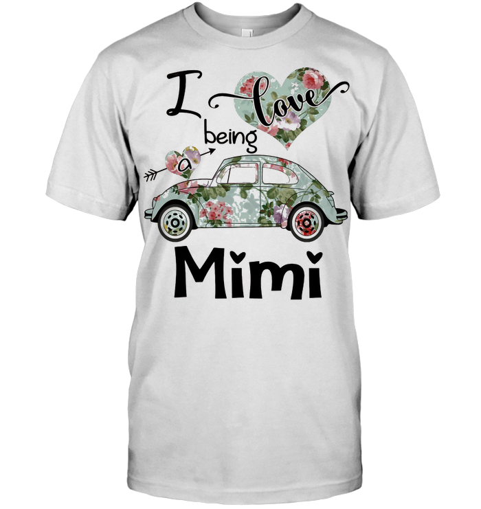 Floral I Love Being A Mimi T Shirt