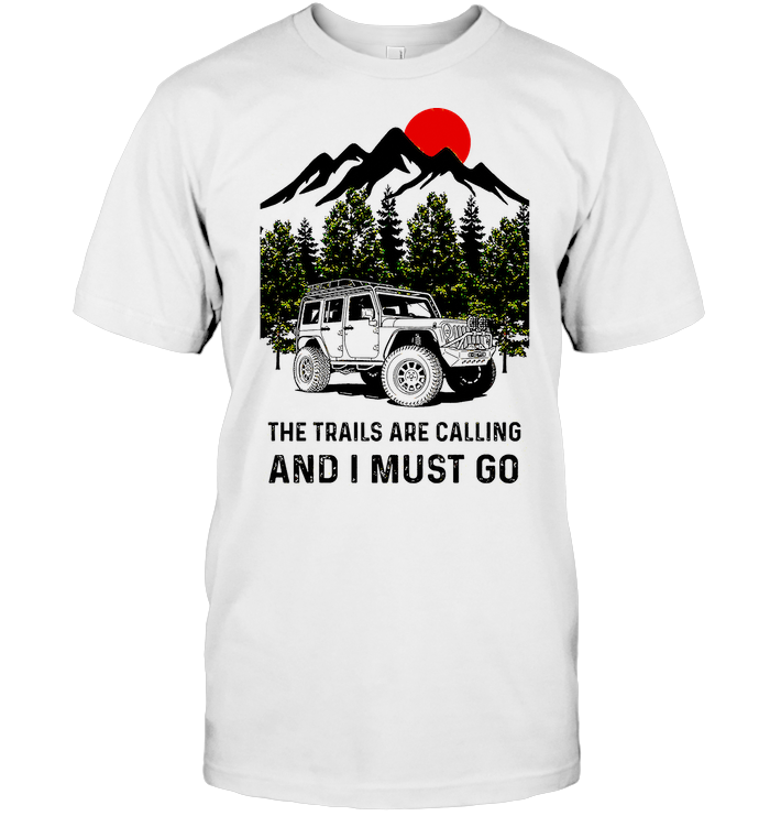 The Trails Are Calling And I Must Go Sunset T Shirt Classic Men's T-shirt