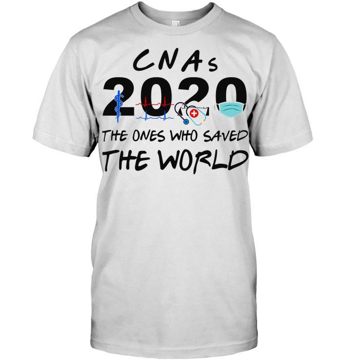 Cnas 2020 The Ones Who Saved The World T Shirt