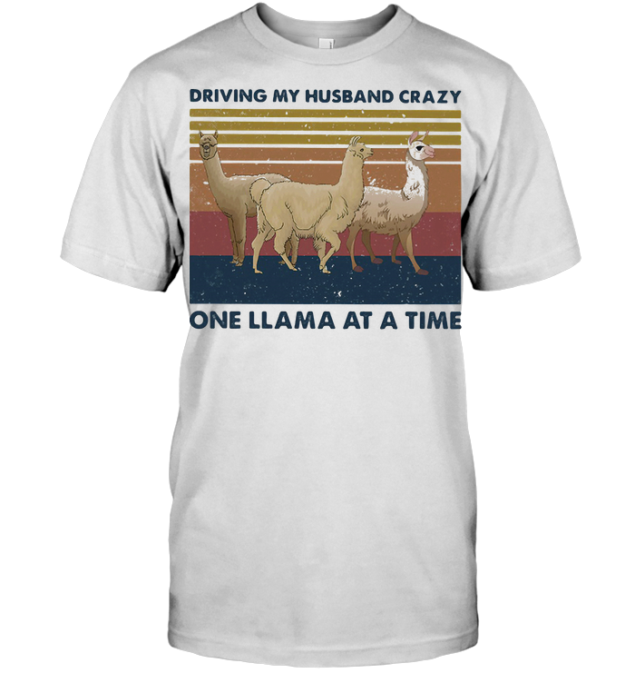 Driving My Husband Crazy One Llama At A Time Vintage Retro