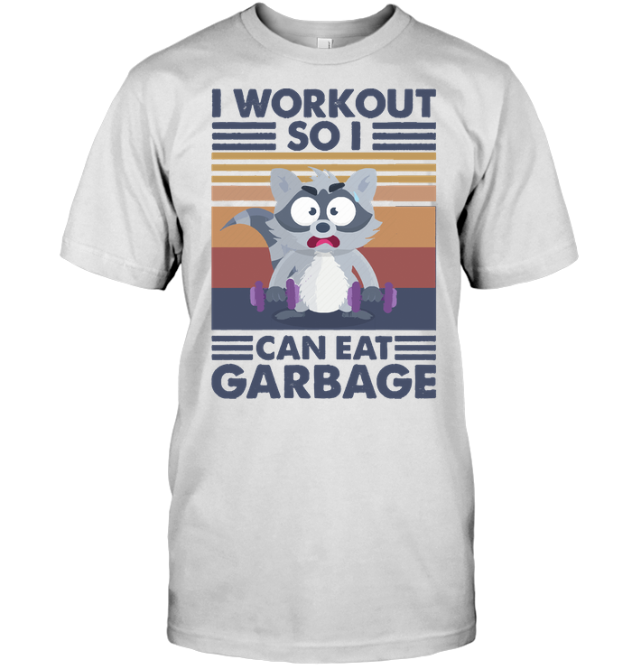 I Workout So I Can Eat Garbage Fitness Raccoon Vintage T Shirt