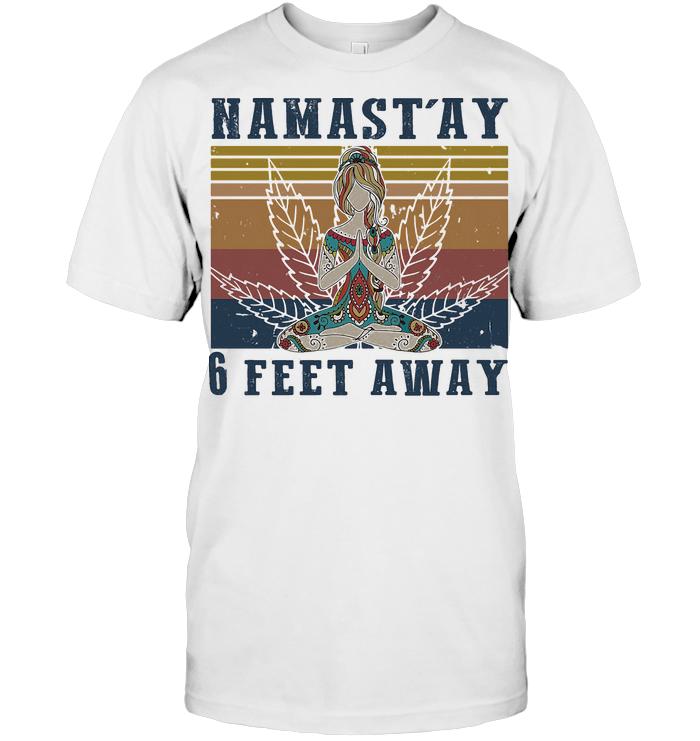 Hippie Yoga Girl Namastay 6 Feet Away Weed Vintage T Shirt
